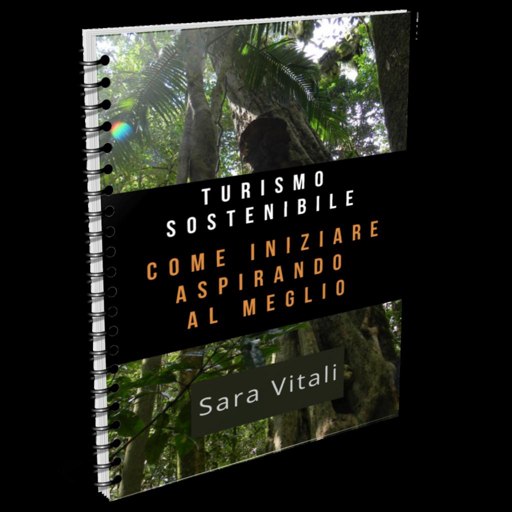 cover fittizia mock verticale della mini guida di Sara Vitali sul Turismo sostenibile - come iniziare puntando al meglio